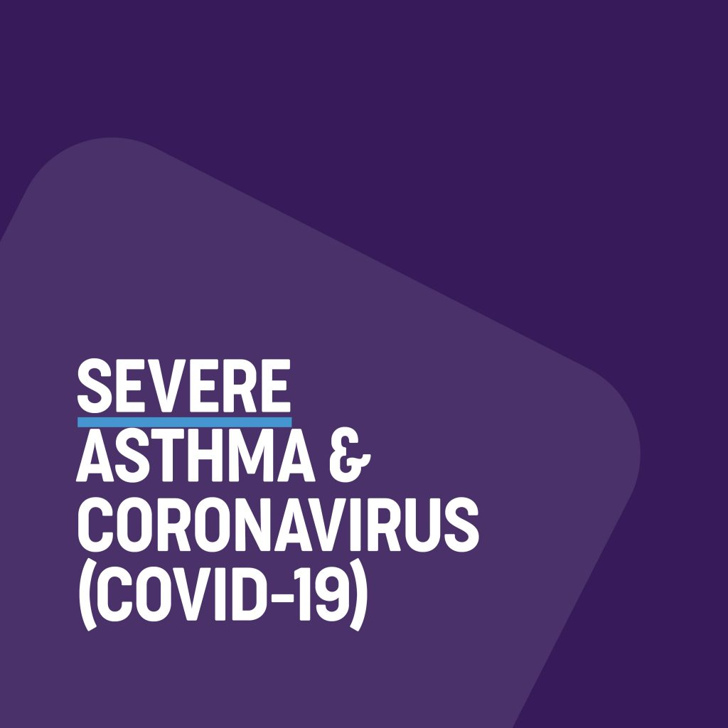 Severe asthma and COVID-19